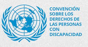 Convención sobre los Derechos de las personas con discapacidad