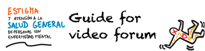 Guide for video forum